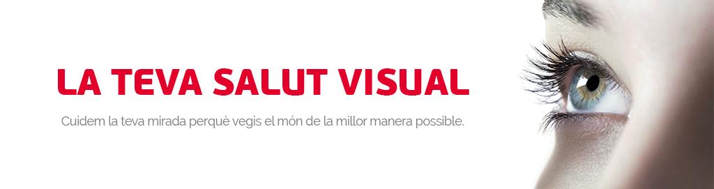 La teva salut visual